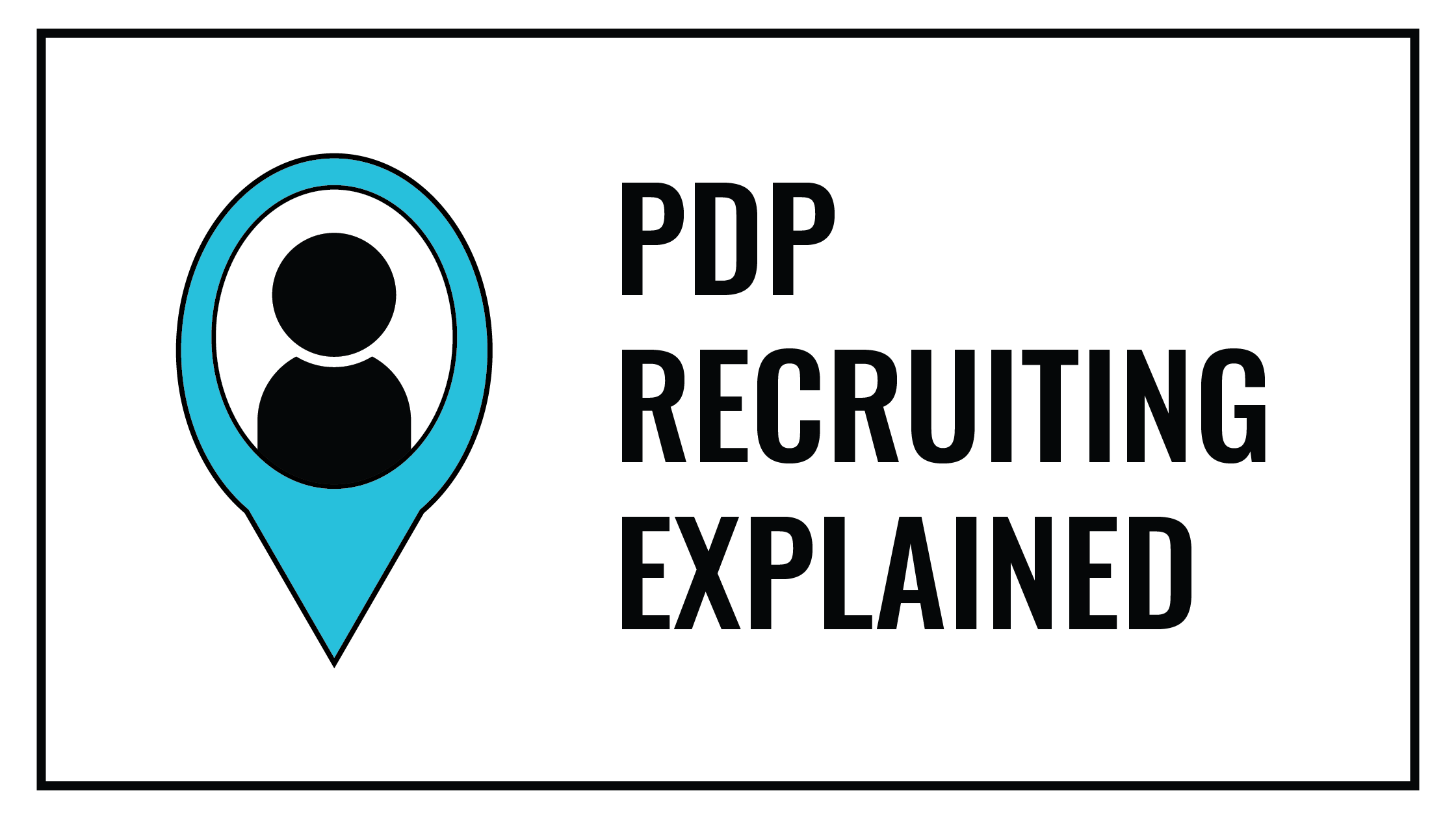 PDP Recruiting Explained